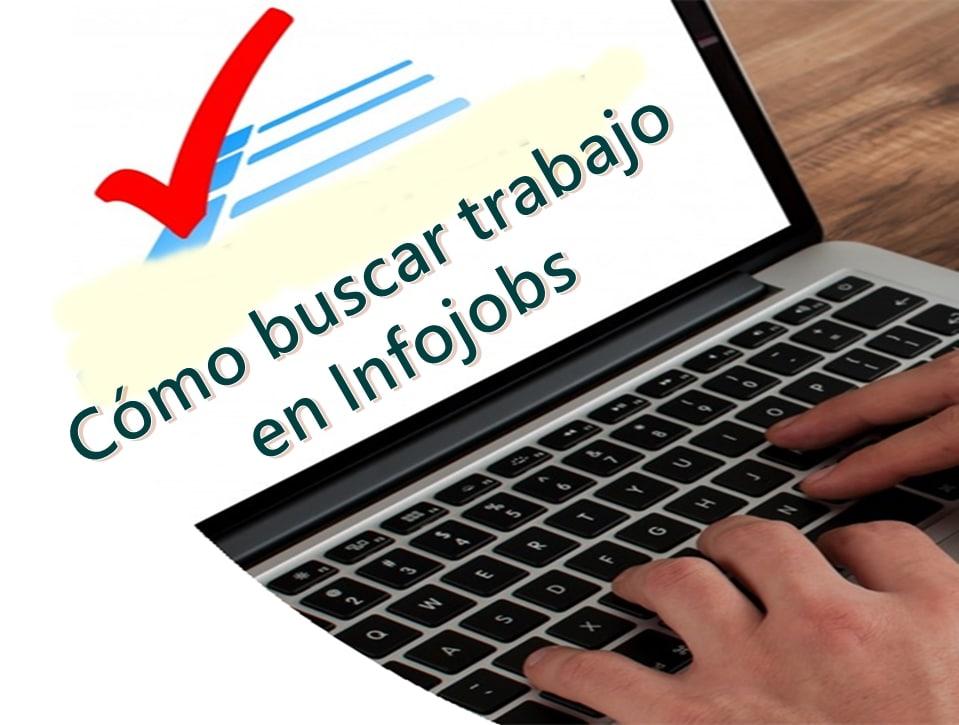 Cómo buscar trabajo en Infojobs